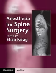 Anesthesia for Spine Surgery ebook by Farag, Ehab