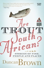 Are Trout South African ebook by Duncan Brown