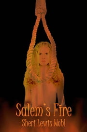 Salem's Fire ebook by Sheri Lewis Wohl