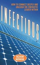 Infectious ebook by Achim Nowak