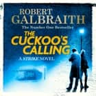 The Cuckoo's Calling - Cormoran Strike Book 1 Áudiolivro by Robert Galbraith, Robert Glenister