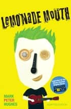 Lemonade Mouth ebook by Mark Peter Hughes