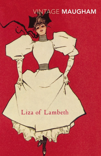 Liza Of Lambeth ebook by W. Somerset Maugham