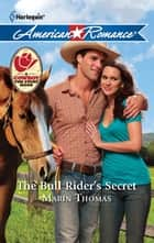 The Bull Rider's Secret ebook by Marin Thomas