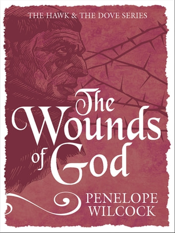 The Wounds of God ebook by Penelope Wilcock