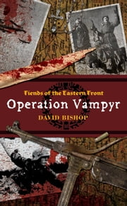 Operation Vampyr ebook by David Bishop