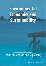 Environmental Economics and Sustainability ebook by Kobo.Web.Store.Products.Fields.ContributorFieldViewModel