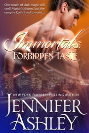 Forbidden Taste - A Vampire Romance ebook by Jennifer Ashley