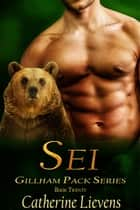 Sei ebook by Catherine Lievens