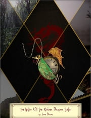 The Watch of the Golden Dragon Turtle ebook by John Boom