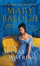 The Secret Mistress (with bonus short story Now a Bride) ebook by Mary Balogh