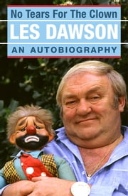 No Tears for the Clown ebook by Les Dawson