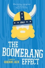 The Boomerang Effect ebook by Gordon Jack