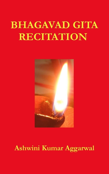 Bhagavad Gita Recitation ebook by Ashwini Kumar Aggarwal