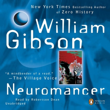 Neuromancer audiobook by William Gibson