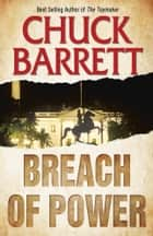 Breach of Power ebook by Chuck Barrett