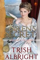 Siren's Secret ebook by Trish Albright
