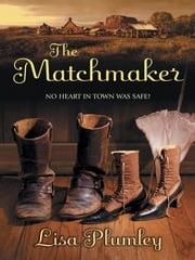 The Matchmaker ebook by Lisa Plumley