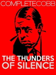 The Thunders of Silence ebook by Irvin S Cobb