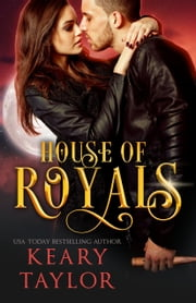 House of Royals ebook by Keary Taylor