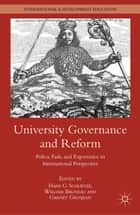 University Governance and Reform - Policy, Fads, and Experience in International Perspective ebook by H. Schuetze, W. Bruneau, G. Grosjean