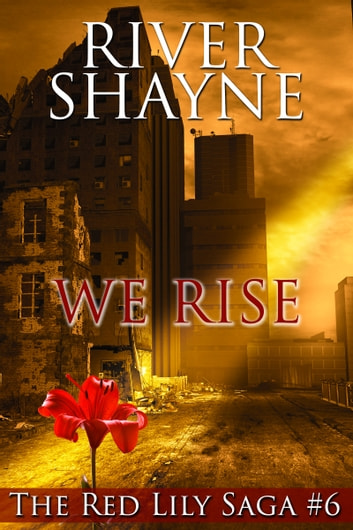 We Rise ebook by River Shayne