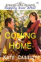 Coming Home ebook by Kate Cassidy