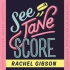 See Jane Score audiobook by Rachel Gibson