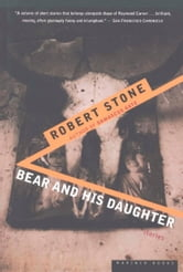 Bear and His Daughter ebook by Robert Stone