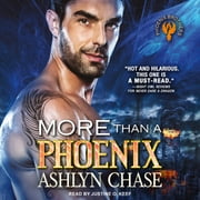 More than a Phoenix audiobook by Ashlyn Chase