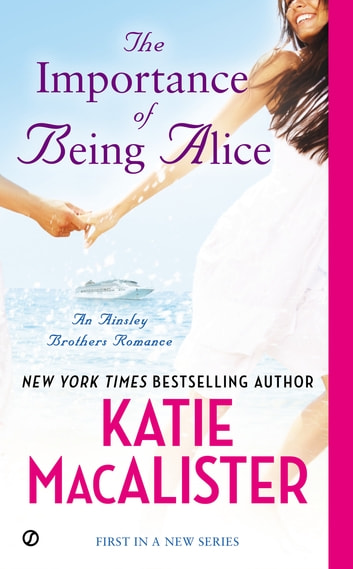 The Importance of Being Alice ebook by Katie Macalister