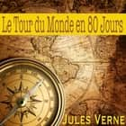 Le Tour du Monde en 80 jours audiobook by Jules Verne