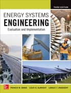 Energy Systems Engineering: Evaluation and Implementation, Third Edition ebook by Francis Vanek,Louis Albright,Largus Angenent