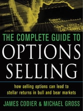 The Complete Guide to Option Selling ebook by Cordier, James