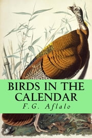 Birds in the Calendar ebook by F G Aflalo