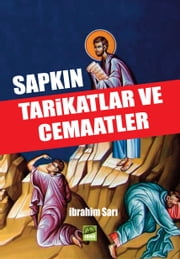 Sapkın Tarikatlar Ve Cemaatler ebook by Kobo.Web.Store.Products.Fields.ContributorFieldViewModel