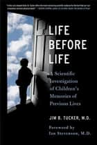 Life Before Life ebook by Jim B. Tucker,Ian Stevenson