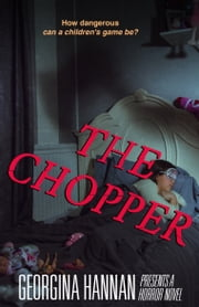 The Chopper ebook by Georgina Hannan