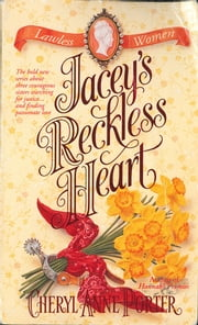 Jacey's Reckless Heart ebook by Cheryl Anne Porter