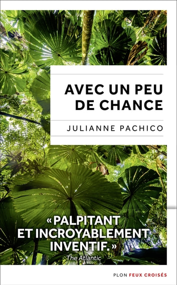 Avec un peu de chance ebook by Julianne PACHICO