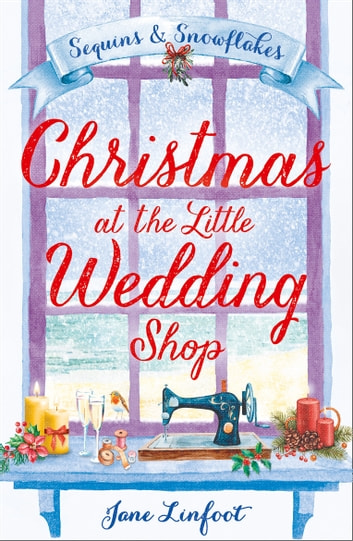 Christmas at the Little Wedding Shop (The Little Wedding Shop by the Sea, Book 2) ebook by Jane Linfoot