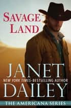 Savage Land ebook by Janet Dailey