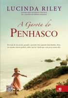 A garota do penhasco eBook by Lucinda Riley