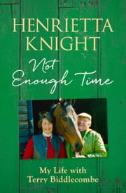 Not Enough Time ebook by Henrietta Knight