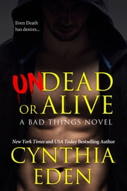 Undead Or Alive ebook by Cynthia Eden