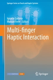 Multi-finger Haptic Interaction ebook by