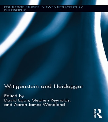 Wittgenstein and Heidegger ebook by