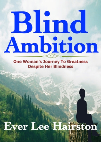 Blind Ambition ebook by Ever Lee Hairston