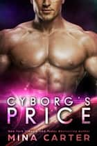 Cyborg's Price eBook by Mina Carter
