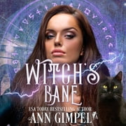 Witch's Bane - Urban Fantasy Romance audiobook by Ann Gimpel
